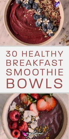 Smoothie bowls Smoothie bowls make the perfect breakfast during summer, they're totally delicious, and they're healthy too! From berry, to mango, and even watermelon, enjoy this list of 30 Healthy Breakfast Smoothie Bowls.<br> Smoothie bowls make the perfect breakfast and they're healthy too! From berry, to mango, enjoy these 30 Healthy Breakfast Smoothie Bowls.
