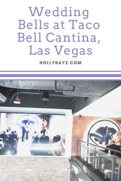Wedding Bells at Taco Bell Cantina Las Vegas - HollyDayz Best Travel Guides, Usa Travel Guide, Travel Advice, Travel Usa, Travel Tips, Travel Destinations, Canada Travel, Travel Ideas, Beautiful Places In Usa