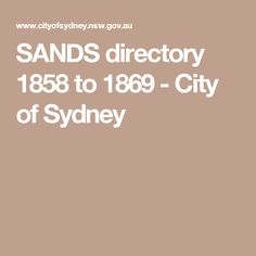 SANDS directory 1858 to 1869 - City of Sydney