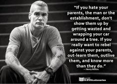 """If you hate your parents or the Establishment,..."""