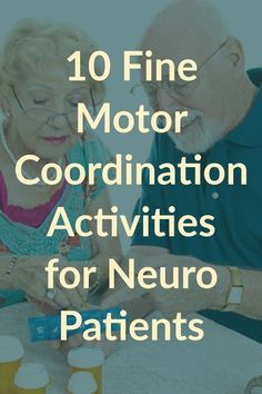 10 fine motor coordination activities for neuro patients learning through play 56 occupational therapy activities for kids Stroke Therapy, Ot Therapy, Hand Therapy, Therapy Ideas, Therapy Quotes, Therapy Humor, Group Therapy Activities, Occupational Therapy Activities, Motor Activities