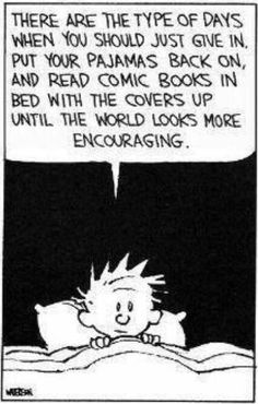 funny calvin pajamas comic books bed until the world looks more encouraging Calvin And Hobbes Comics, Calvin And Hobbes Quotes, Read Comics, Fun Comics, Mbti, Infj, Comic Strips, The Funny, Funny Quotes