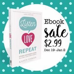 Listen Love Repeat by Karen Ehman eBook sale $2.99 everywhere eBooks are sold.