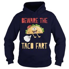 Beware The Taco Fart Humor Funny Pun #gift #ideas #Popular #Everything #Videos #Shop #Animals #pets #Architecture #Art #Cars #motorcycles #Celebrities #DIY #crafts #Design #Education #Entertainment #Food #drink #Gardening #Geek #Hair #beauty #Health #fitness #History #Holidays #events #Home decor #Humor #Illustrations #posters #Kids #parenting #Men #Outdoors #Photography #Products #Quotes #Science #nature #Sports #Tattoos #Technology #Travel #Weddings #Women