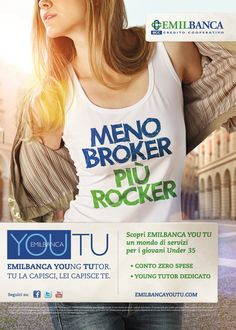 Emil Banca YouTu: Meno Broker Più Rocker Advertising, Women, Fashion, Moda, Women's, Fasion, Trendy Fashion, La Mode