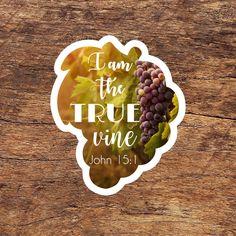 10/03/19 - BEARING FRUIT - John 15:1 Deuteronomy 30, Psalms, Star Bible Verse, Bible Verses, Phone Decals, Laptop Stickers, True Vine, Devotional Quotes, Sticker Paper