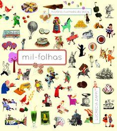MIL-FOLHAS - HISTORIA ILUSTRADA DO DOCE