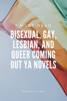 7 must-read coming out YA novels