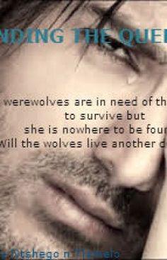 "Read ""Finding The Queen - CHAPTER 3"" #wattpad #werewolf"