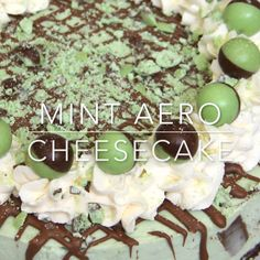 A Creamy, Sweet, and Delicious No-Bake Mint Aero Cheesecake. Chocolate Digestive base, Mint Aero Cheesecake filling, and even more Mint! Aero Cheesecake, Mint Chocolate Cheesecake, Oreo Fudge, Healthy Cheesecake, No Bake Desserts, Dessert Recipes, Janes Patisserie, Hazelnut Cake, Raspberry Smoothie