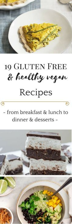Discover 19 delicious #glutenfree and #vegan recipes from breakfast over lunch to dinner and desserts!