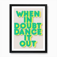 Dance It Out 2 Art Print by ShowMeMars - Fy Dance It Out, Frames, Art Prints, Wall Art, Day, Art Impressions, Frame, Wall Decor