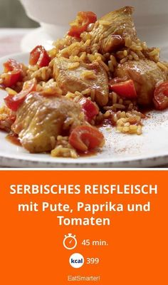 Serbian rice with meat with turkey.d tomatoes - smarter - calories 399 kcal - time min. Lunch Recipes, Meat Recipes, Healthy Recipes, Chorizo, Summer Meal Planning, Risotto, G 1, Slow Food, Low Calorie Recipes