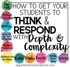 Getting Your Students to Think & Respond with Depth & Complexity | Upper Elementary Snapshots
