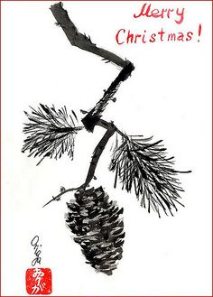 Merry Christmas -- Pine cone card. Sumi-e | Flickr - Photo Sharing!