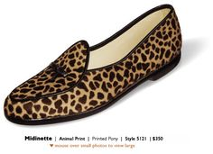 Belgian shoes - put sole on if need too ... supposed to be super comfortable - get in animal print