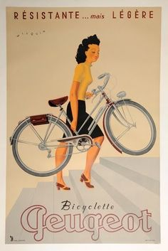 "She makes it look so easy. ""This is a curious message from Peugeot. They make lovely bikes and as you can see - if you don't fancy riding them, you can carry them - different!"" Thanks to Nicole for sharing this pin. MAKETRAX.net - Bicycle POSTERS"