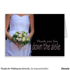 Thanks for Walking me down Aisle Stationery Note Card
