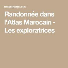 Randonnée dans l'Atlas Marocain - Les exploratrices