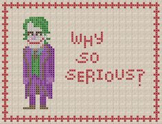 """The Joker """"Why So Serious"""" Cross Stitch Pattern by StitchBucket on Etsy https://www.etsy.com/listing/198612608/the-joker-why-so-serious-cross-stitch"""