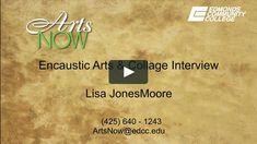 Gretchen Johnston discusses Encaustic Arts with Lisa JonesMoore  ArtsNow Classes 425-640-1243