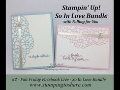 So In Love Bundle with Falling for You, Fab Friday Facebook Chat with Stamping to Share. Kay Kalthoff, Stampin' Up! #stampingtoshare