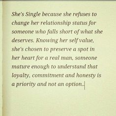 She's single because she refuses to change her relationship status