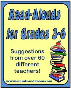 Read Aloud suggestions for grades 3-6!