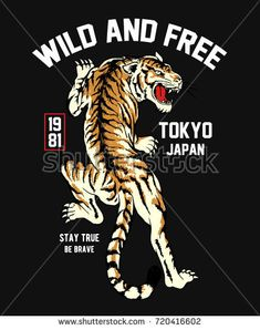 Big Cat Artwork Design Illustration - Tokyo Japan Wild And Free Quotes stock photo Tiger Design, Cat Design, Design Kaos, Print Design, Wild And Free Quotes, Fridah Kahlo, Tiger Vector, Id Card Design, In The Zoo