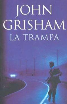 TRAMPA,LA  JOHN GRISHAM         SIGMARLIBROS