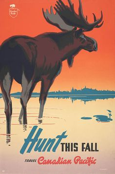Poster of the Canadian Pacific Railway, 1948, advertising hunting trips, with a colour illustration of a moose