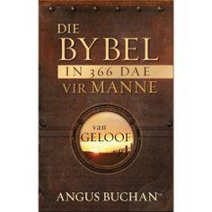 Die Bybel in 366 dae vir manne van geloof (eBoek) (eBook) Christian Men, Christian Gifts, Man Se, Afrikaans, Van, Garage Organization, Vans, Shed Organization, Vans Outfit
