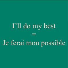 Pronunciation: http://soundcloud.com/edi/ill-do-my-best-je-ferai-mon