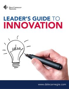 LEADERS GUIDE TO INNOVATION by Dale Carnegie