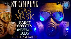 Steampunk Gas Mask | Paint Effects | Install LED Lights | Full Series Steampunk Gas Mask, Mask Painting, Paint Effects, Led, Lights, Crafts, Highlight, Lighting, Crafting