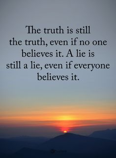 Are you looking for bitter truth quotes?Check this out for unique bitter truth quotes inspiration. These funny quotes will bring you joy. Wisdom Quotes, Quotes To Live By, Me Quotes, Motivational Quotes, Lying Quotes, Truth And Lies Quotes, Believe Quotes, Telling The Truth Quotes, Honesty Quotes