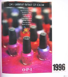 OPI - Caribbean Collection Spring/1996: Florida Key Lime Pie/Grenada'N Bare/It How To Jamaica Million/Moon Over Miami/Orange Curacao/Ponce de Lilac/Port-au Pink/San Juan Salsa/South Beach Blush/Smok'n in Havana/Virgin Island Velvet/Yucatan If U Want