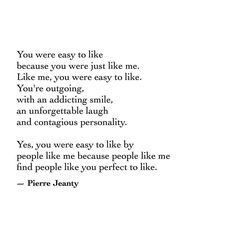 "630 Likes, 9 Comments - Love, Poetry, Quotes, Life (@pierrejeanty) on Instagram: """"Like me"" - Pierre Jeanty (SN: just playing with words)"""