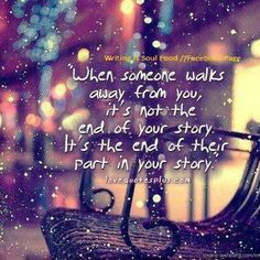 When someone walks away..