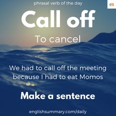 Call Off Meaning in English – Grammar Slang English, Learn English Grammar, Learn English Words, English Phrases, English Idioms, English Lessons, English Learning Spoken, English Language Learning, Interesting English Words