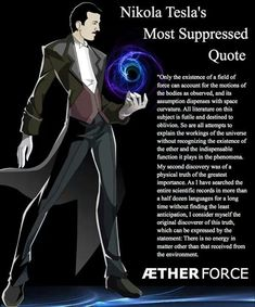 Nikola Tesla's Most Suppressed Quote. Nikola Tesla lived 10 July 1856 – 7 January It wasn't until 1960 that the General Conference on Weights and Measures named the SI unit of magnetic flux density the tesla in his honor. Tesla S, Tesla Power, Tesla Coil, E Mc2, Quantum Physics, Quantum Foam, Numerology, Revenge, Literature
