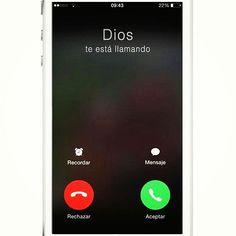 Dios te está llamando acepta la llamada