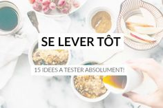 Se lever tôt: 15 idées à tester absolument! - Les défis des filles zen