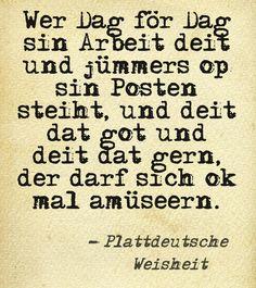 Plattdeutsche Weisheit