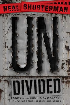 UnDivided (Unwind Dystology, Book 4) by Neal Shusterman | Paperback: 400 pages Publisher: Simon & Schuster Books for Young Readers; Reprint edition | November 10, 2015