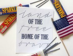 Home of the Brave Free Printable for Fourth of July