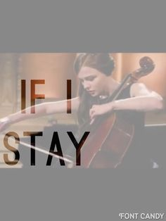 If I stay (Allyson's)