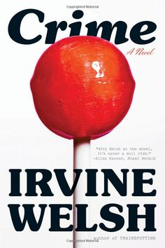 Crime by Irvine Welsh, design by Darren Haggar (W. Penguin Clothbound Classics, Tapas, Irvine Welsh, Brown Co, Book Cover Design, Shop Signs, Tool Design, The Book, Great Recipes