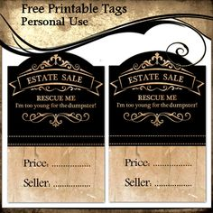 Estate Sale Rescue Me I'm too young for the dumpster Selling Crafts, Crafts To Sell, Free Printable Tags, Free Printables, Garage Sale Pricing, Yard Sale, Laundry, Diy, Laundry Room