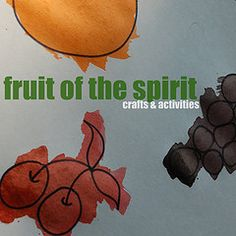 Fruit of the Spirit:  Activities for children under 5 to learn about God.